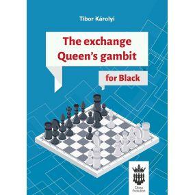 The Exchange Queen's Gambit for Black - Tibor Károlyi (K-5422)