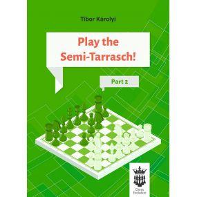 Play the Semi-Tarrasch! Część 2 - Tibor Károlyi (K-5432)