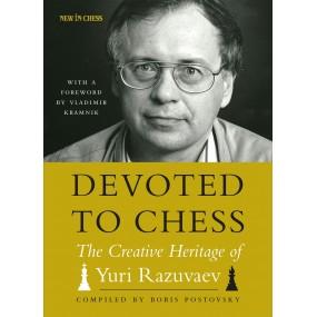 """B. Postovsky, M. Glukhovsky - """"Devoted to Chess: The Creative Heritage of Yuri Razuvaev"""" (K-5618)"""