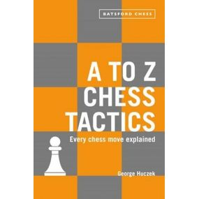 George Huczek - A to Z Chess Tactics (K-5646)