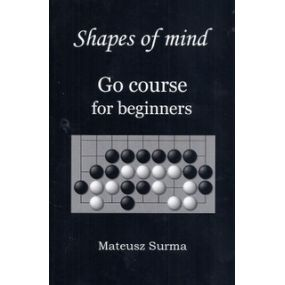 """M. Surma """"Kształty umysłu. Kurs Go dla początkujących"""" wersja językowa: angielski (K-5610/a)"""