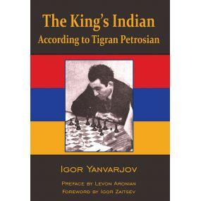 Igor Yanvarjov  - The King's Indian According to Tigran Petrosian (K-5685)