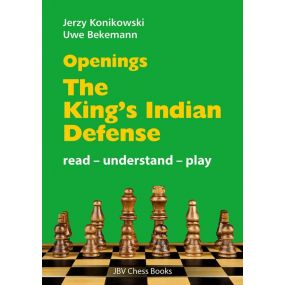 "Jerzy Konikowski, Uwe Bekemann - ""Openings - The King's Indian Defense: Read - Understand - Play"" (K-5733)"