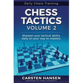 Carsten Hansen - Chess Tactics - Część 2. Sharpen your tactical ability daily on your way to mastery (K-5752)