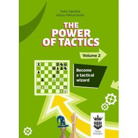 The Power of Tactics - Część 2: Become a Tactical Wizard - Adrian Mikhalchishin, Tadej Sakelsek (K-5774)