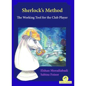 Sherlock's Method: The Working Tool for the Club Player