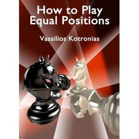 How to Play Equal Positions...