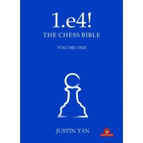 1.e4! The Chess Bible -...