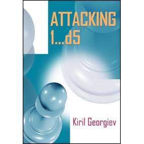 Attacking 1...d5 - Kiril...