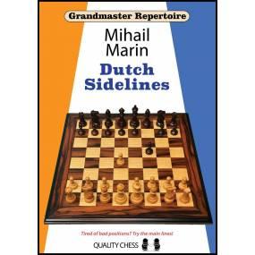 Grandmaster Repertoire - Dutch Sidelines - Mihail Marin