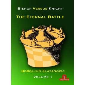 Bishop versus Knight The Eternal Battle - Część 1