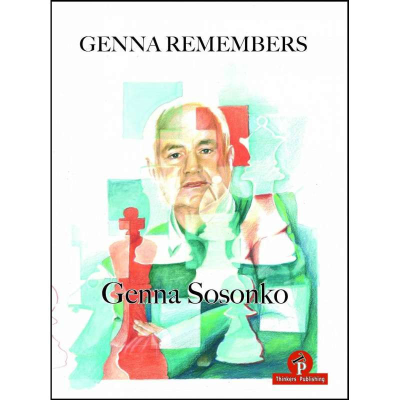 Genna Remembers - Genna Sosonko