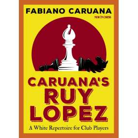 Caruana's Ruy Lopez A White...