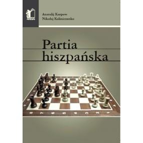 "Karpow A., Kaliniczenko N. "" Partia Hiszpańska ""  ( K-3356 )"