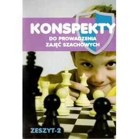 """T. Stefaniak """"Konspekty do prowadzenia zajęć szachowych. Część 2"""" (K-3398/k2)"""