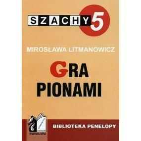"""M. Litmanowicz """"Szachy dla dzieci cz.5. Gra pionami"""" ( K-6/5 )"""