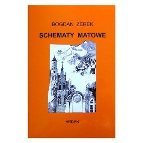"""B. Zerek """"Schematy matowe"""" (K-3197)"""