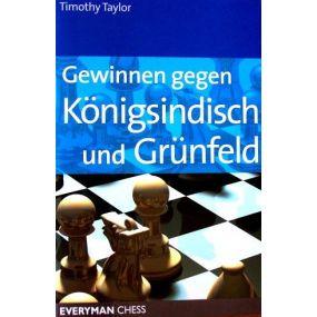 """Timothy Taylor """"Wygrywając przeciw Królewsko-indyjskiej i Grunfeldowi"""" (K-2393)"""