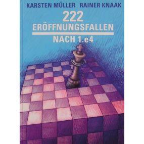 """K. Muller, R. Knaak """"222 pułapek w debiucie po 1.e4""""-(K-989)"""