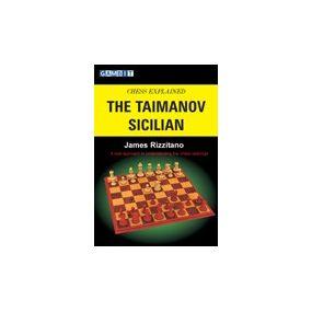 """Rizzitano J. """"Chess Explained: The Taimanov Sicilian"""" (K-577)"""