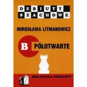 """M. Litmanowicz """"Jak rozpocząć partię szachową"""" cz. B ( K-10/B )"""