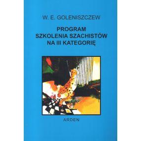"""Goleniszczew """" Program szkolenia szachistów na III kategorię"""" (K-386/III)"""