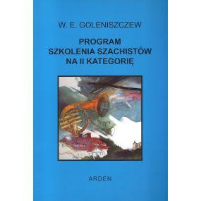 """Goleniszczew """"Program szkolenia szachistów na II kat."""" (K-386/II)"""