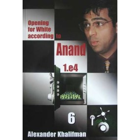 """Khalifman A.""""Opening for White according to Anand. 1.e4"""" tom 6 ( K-421/6 )"""