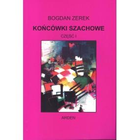"""Końcówki szachowe - część I"" - Bogdan Zerek (K-34/1)"