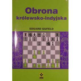 """E. Gufeld """"Obrona Królewsko-Indyjska"""" (K-458)"""