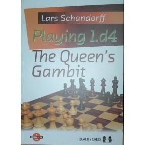 """L.Schandorff """"Playing 1.d4.The Queen's Gambit """" ( K-3536 )"""