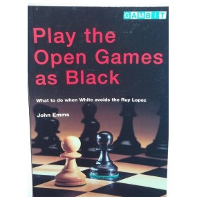 """Emms J. """"Play the open games as black"""" (K-3456/bl)"""
