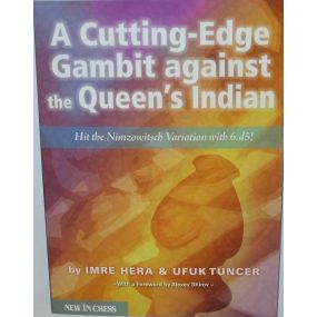 "Hera I., Tuncer U. "" A cutting-edge gambit against the Queen's Indian "" ( K-3627 )"