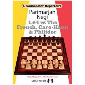 "Parimarjan Negi "" 1.e4 vs The French, Caro-Kann and Philidor"" (K-3648)"