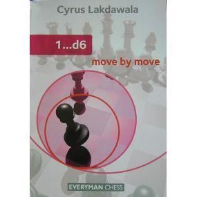 """Cyrus Lakdawala """" 1...d6 """" ( K-3573/d6 )"""