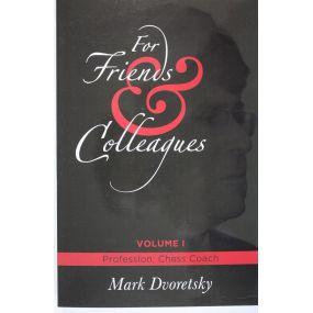 "M.Dworecki ""For Friends & Colleagues. Vol 1 profession: Chess Coach""  (K-3688/1)"