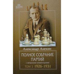 """A. Alechin """"Pełny zbiór partii t.3 1926-1931"""" (K-3136/3)"""