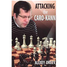 """A.Dreew """" Attacking the Caro-Kann """" (K-3676)"""