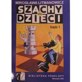 Litmanowicz M. Szachy dla dzieci. Zestaw 5 części ( K-6/kpl )