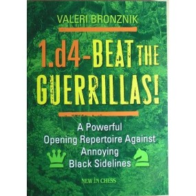 "Bronznik W. ""1.d4-Beat the guerrillas"" ( K-3516 )"