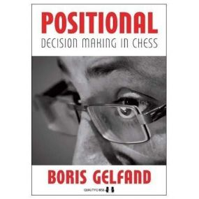"""Boris Gelfand  """" Positional Decision Making in Chess """" ( K-3501/pd )"""