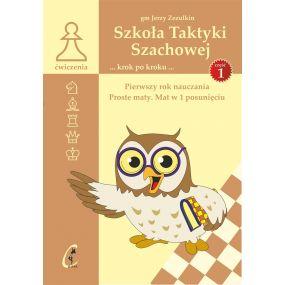 """gm J. Zezulkin, G.Murawski """"Szkoła Taktyki szachowej. Pierwszy rok nauczania. Proste maty"""" ( K-3685/1)"""