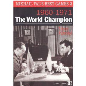 """T.Karolyi, N.Aplin  """"Mikhail Tal's best games 2, 1960-1971. The World Champion """" ( K-3300/mt/2 )"""