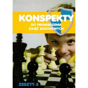 """T. Stefaniak """"Konspekty do prowadzenia zajęć szachowych. Część 3"""" (K-3398/k3)"""