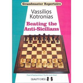 """Vassilios Kotronias """"Grandmaster Repertoire - Beating the Anti-Sicilians"""" ( K-5042 )"""