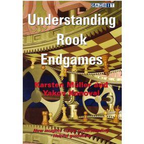 """Karsten Muller, Yakov Konoval """"Understanding Rook Endgames"""" ( K-5069 )"""