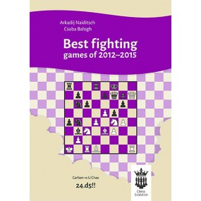 A. Naiditsch, C. Balogh - Best Fighting Games of 2012-2015 (K-5096)