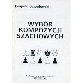"""L.Szwedowski """"Wybór kompozycji szachowych"""" ( K-1200 )"""