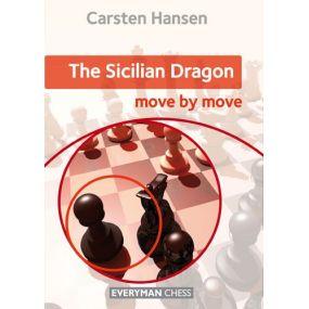 """Carsten Hansen """"The Sicilian Dragon: Move by Move"""" ( K-5129 )"""
