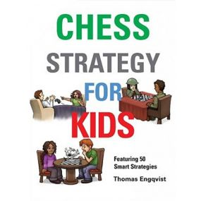 Thomas Engqvist - Chess Strategy  for Kids (K-5112)
